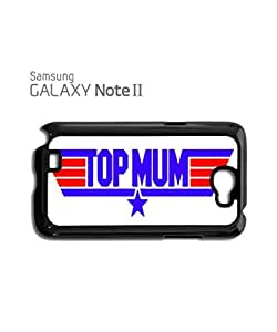Top Mum Birthday Mobile Cell Phone Case Samsung Note 2 Black