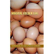 Magical Golden Egg