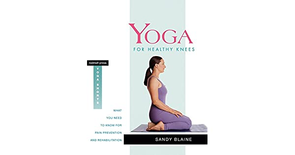 Amazon.com: Yoga for Healthy Knees: What You Need to Know ...