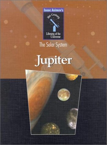 Read Online Jupiter (Isaac Asimov's 21st Century Library of the Universe) ebook
