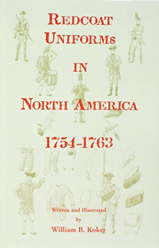 Redcoat Uniforms in North America, 1754-1763]()