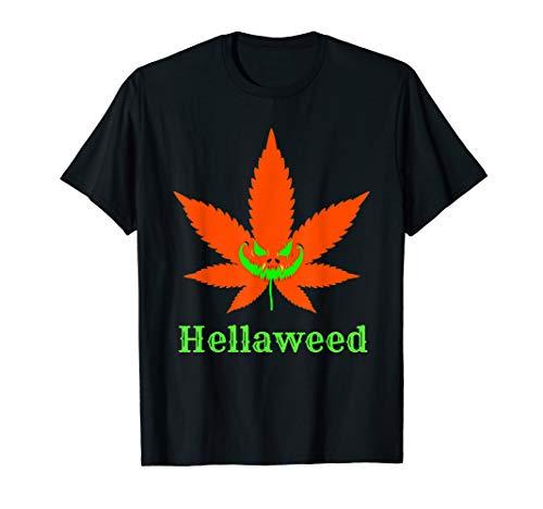 Hellaweed Halloween Pot Marijuana Weed Vape 420 CBD Funny  T-Shirt