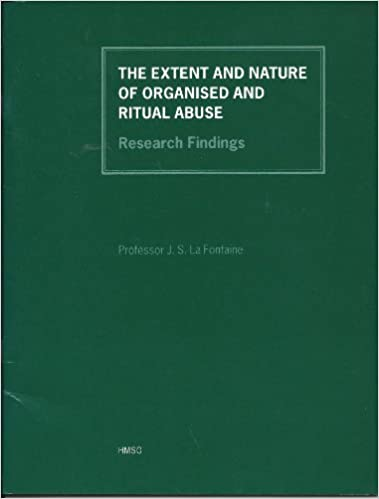 The Extent and Nature of Organised and Ritual Abuse: Research Findings