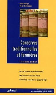 Conserves traditionnelles et fermières : Guide pratique de la stérilisation par Daniel Simon