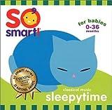 So Smart - Sleepytime