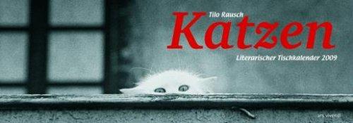 Katzen, Literarischer Tischkalender 2009