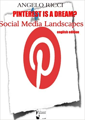 Download full books Pinterest is a dream? (english edition) PDF by Angelo Ricci B00BROJ80G