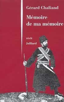 Mémoire de ma mémoire par Chaliand