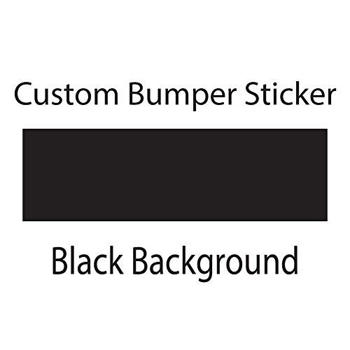 WYCO Products Custom Bumper Sticker Customizable Bumper Sticker (3