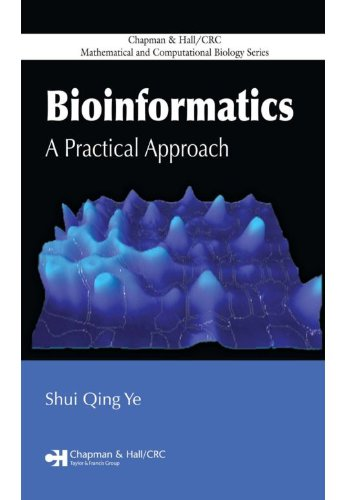 Bioinformatics: A Practical Approach (Chapman & Hall/CRC Mathematical and Computational Biology) Pdf