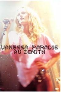 """Afficher """"Vanessa Paradis au Zénith"""""""