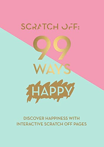 Scratch off: 99 Ways Happy