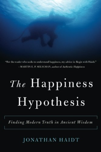 Happiness Hypothesis Finding Jonathan 2006 12 01