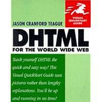 DHTML: Visual QuickStart Guide (Visual QuickStart Guides)