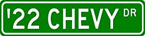 1922 22 CHEVY Street Sign - 4 x 18 Inches