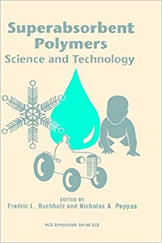 Superabsorbent Polymers: Science and Technology (ACS Symposium Series)