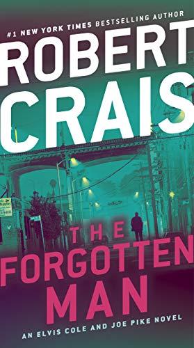 (The Forgotten Man: An Elvis Cole and Joe Pike Novel (An Elvis Cole Novel Book 10) )