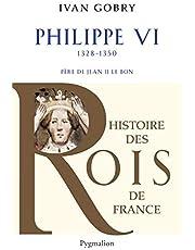 PHILIPPE VI, PÈRE DE JEAN II LE BON