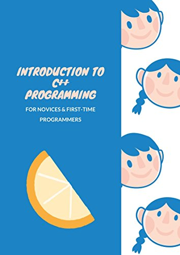 #freebooks – Introduction to C++ Programming: for Novices & First-Time Programmers by Andrew Ngo