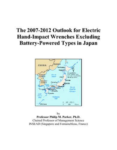 The 2007-2012 Outlook for Electric Hand-Impact Wrenches Excluding Battery-Powered Types in Japan - Parker Wrench