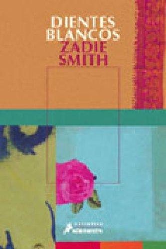 Dientes blancos por Zadie Smith