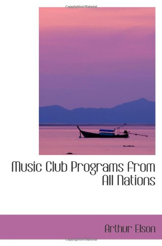 Read Online Music Club Programs from All Nations pdf
