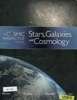 The Cosmic Perspective: Stars, Galaxies, Cosmology