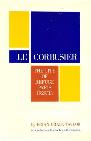 Le Corbusier: The City of Refuge, Paris 1929/33