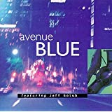 Avenue Blue Featuring Jeff Golub