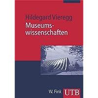 Museumswissenschaften: Eine Einführung