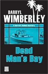 DEAD MAN'S BAY (A Barrett Raines Mystery)