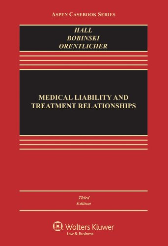 Medical Liability and Treatment Relationships (Aspen Casebook) Pdf