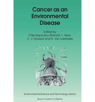 Cancer as an Environmental Disease (Environmental Science and Technology Library) (Paperback) - Common