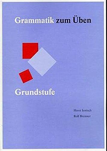 Grammatik zum Üben, neue Rechtschreibung, Bd.1, Grundstufe