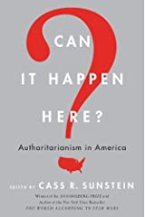 Can It Happen Here?: Authoritarianism in America Paperback