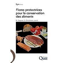 Flores protectrices pour la conservation des aliments (Synthèses) (French Edition)
