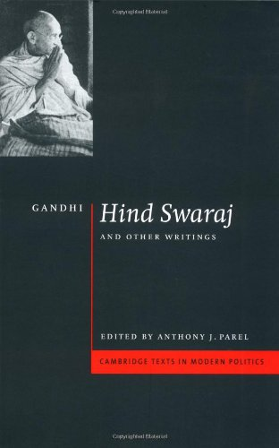 Gandhi: 'Hind Swaraj' and Other Writings (Cambridge Texts in Modern Politics)