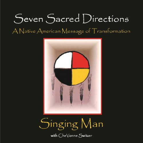 Men Singing (Seven Sacred Directions: A Native American Message of Transformation)