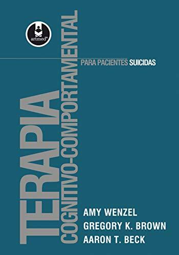 Terapia Cognitivo-Comportamental para Pacientes Suicidas