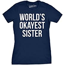 Women's World's Okayest Sister T Shirt Funny Siblings Tee for Girls (Navy) -XL