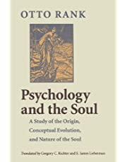 Psychology and the Soul: A Study of the Origin, Conceptual Evolution, and Nature of the Soul