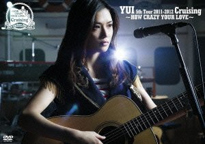 YUI / Cruising 〜HOW CRAZY YOUR LOVE〜