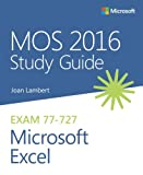 img - for MOS 2016 Study Guide for Microsoft Excel (MOS Study Guide) book / textbook / text book