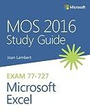Kyпить MOS 2016 Study Guide for Microsoft Excel (MOS Study Guide) на Amazon.com