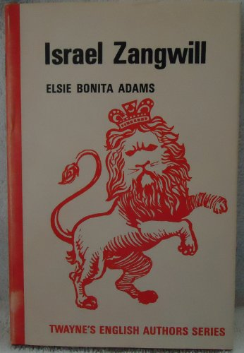 Israel Zangwill (Twayne's English authors series)