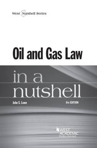 Oil And Gas Law In A Nutshell  Nutshells