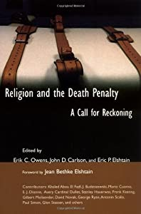 Religion and the Death Penalty: A Call for Reckoning by E.J. Dionne
