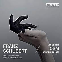 Franz Schubert : Octuor en fa majeur / Octet in F major, D. 803