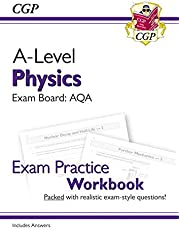 New A-Level Physics: AQA Year 1 & 2 Exam Practice Workbook - includes Answers (CGP A-Level Physics)