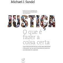 Justiça: O que é fazer a coisa certa: O que é fazer a coisa certa